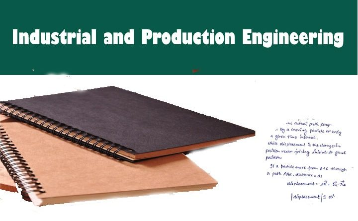 Production & Industrial Engineering ( PI ) Handwritten Notes