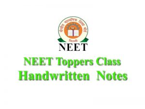 NEET Toppers Class Handwritten Notes