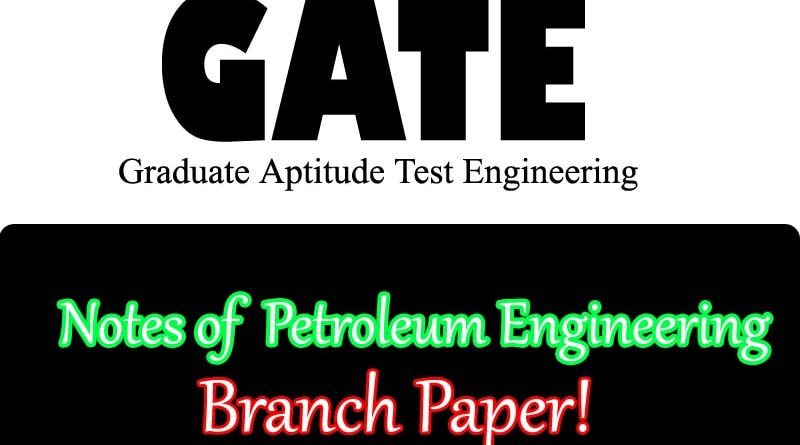 GATE Petroleum Engineering