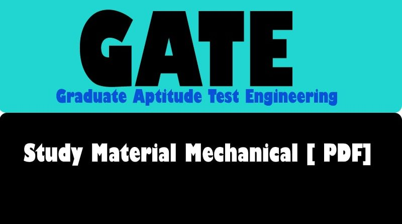 Gate Study Material of Mechanical Engineering