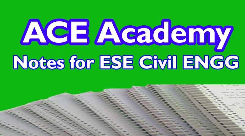 ACE Academy Notes for ESE Civil Engineering [Pdf] Download