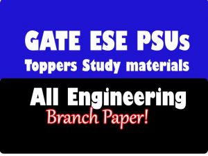GATE ESE PSUs Toppers Notes pdf Download Now!