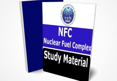 NFC Study Material Book Notes Nuclear Fuel Complex [Buy Full-Package]